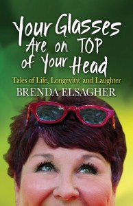 Your Glasses Are On Top Of Your Head Book Cover